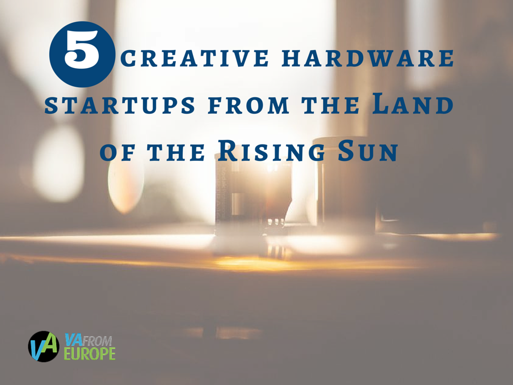 5 creative hardware startups from the Land of the Rising Sun