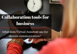 Collaboration Tools for Business: What Do Virtual Assistants Use for Remote Communication?