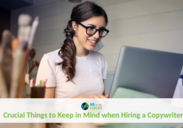 Crucial Things To Keep In Mind When Hiring A Copywriter