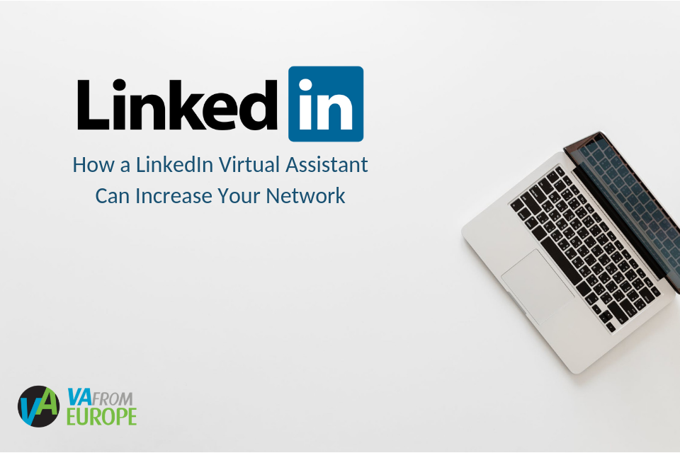 How a LinkedIn Virtual Assistant Can Increase Your Network