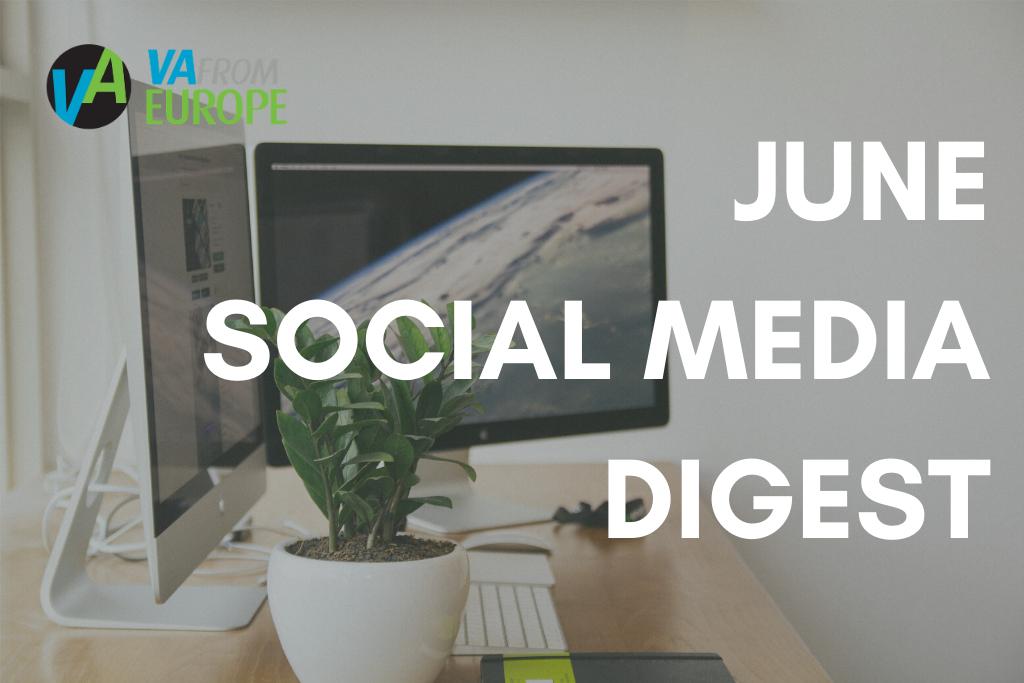 June Social Media Digest
