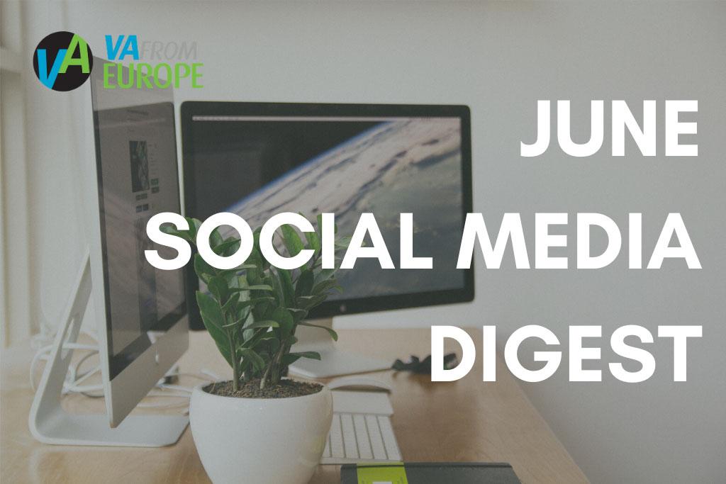 june_social_media_digest_vafromeurope