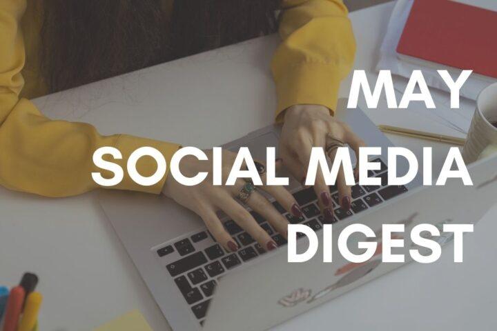 may_social_media_digest_vafromeurope